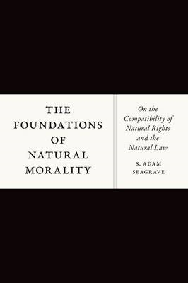 Foundations of Natural Morality (BOK)