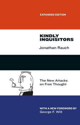 Kindly Inquisitors: The New Attacks on Free Thought (BOK)
