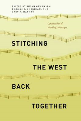 Stitching the West Back Together: Conservation of Working Landscapes (BOK)