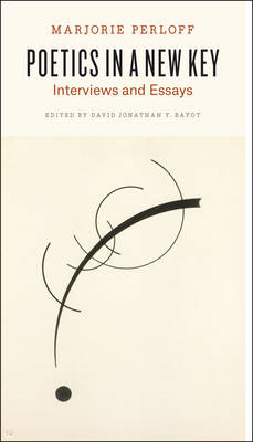 Poetics in a New Key: Interviews and Essays (BOK)