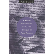 "A Short Commentary on Kant's ""Critique of Pure Reason"" (BOK)"