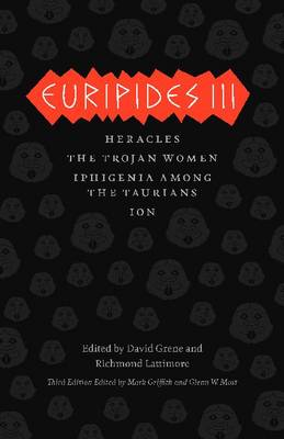 Euripides III: Heracles, the Trojan Women, Iphigenia Among the Taurians, Ion (BOK)