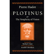 Plotinus or the Simplicity of Vision (BOK)