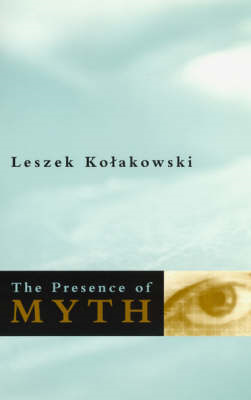 The Presence of Myth (BOK)