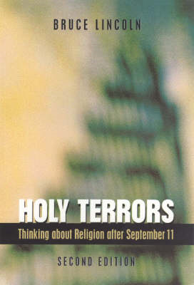 Holy Terrors: Thinking About Religion After September 11 (BOK)