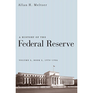 A History of the Federal Reserve: v. 2, Bk. 2: 1970-1985 (BOK)