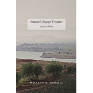 Europe's Steppe Frontier, 1500-1800 (BOK)
