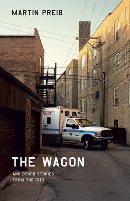 The Wagon and Other Stories from the City (BOK)