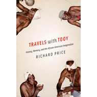 Travels with Tooy: History, Memory, and the African American Imagination (BOK)