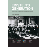 Einstein's Generation: The Origins of the Relativity Revolution (BOK)