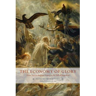 The Economy of Glory: From Ancien Regime France to the Fall of Napoleon (BOK)