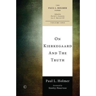 On Kierkegaard and the Truth (BOK)