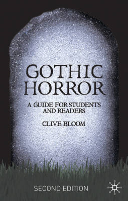 Gothic Horror: A Guide for Students and Readers (BOK)