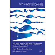 NATO's Post-Cold War Trajectory: Decline or Regeneration (BOK)