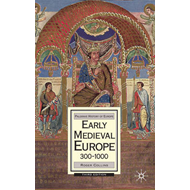 Early Medieval Europe, 300-1000 (BOK)