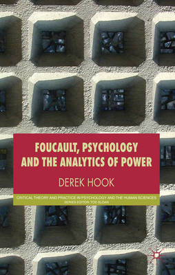 Foucault, Psychology and the Analytics of Power (BOK)