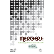 Mergers: Leadership, Performance and Corporate Health (BOK)