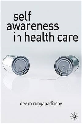 Self Awareness in Health Care: Engaging in Helping Relationships (BOK)
