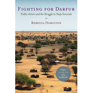 Fighting for Darfur: Public Action and the Struggle to Stop Genocide (BOK)