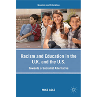 Racism and Education in the U.K. and the U.S.: Towards a Socialist Alternative (BOK)