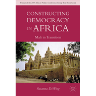 Constructing Democracy in Africa: Mali in Transition (BOK)