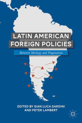 Latin American Foreign Policies
