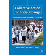 Collective Action for Social Change: An Introduction to Community Organizing (BOK)