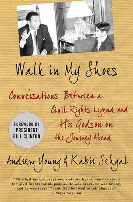 Walk in My Shoes: Conversations Between a Civil Rights Legend and His Godson on the Journey Ahead (BOK)