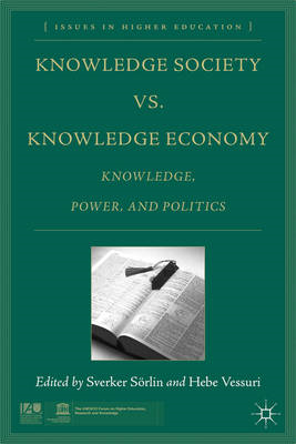 Knowledge Society vs. Knowledge Economy: Knowledge, Power, and Politics (BOK)