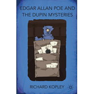 Edgar Allan Poe and the Dupin Mysteries (BOK)