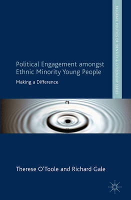 Political Engagement Amongst Ethnic Minority Young People: Making a Difference (BOK)