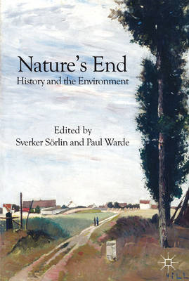 Nature's End: History and the Environment (BOK)