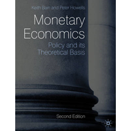 Monetary Economics: Policy and Its Theoretical Basis (BOK)