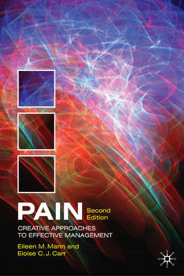 Pain: Creative Approaches to Effective Management (BOK)