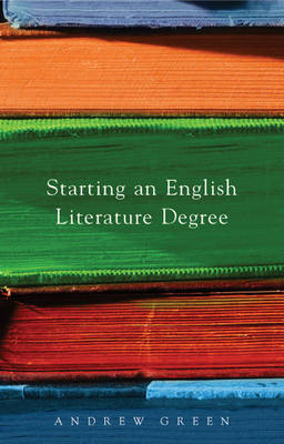 Starting an English Literature Degree (BOK)
