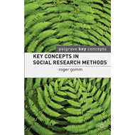 Key Concepts in Social Research Methods (BOK)