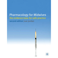 Pharmacology for Midwives (BOK)