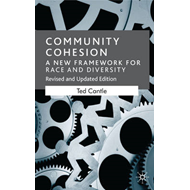 Community Cohesion: A New Framework for Race and Diversity (BOK)