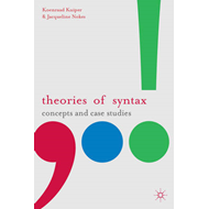 Theories of Syntax: Concepts and Case Studies (BOK)