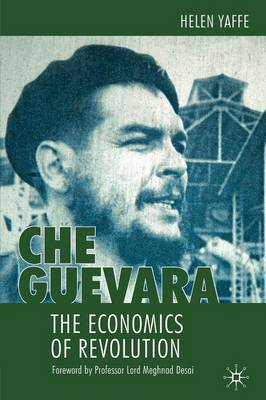 'Che' Guevara: The Economics of Revolution (BOK)
