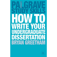 How to Write Your Undergraduate Dissertation (BOK)