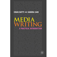 Media Writing: A Practical Introduction (BOK)
