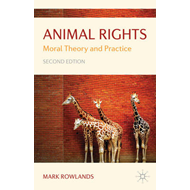 Animal Rights: Moral Theory and Practice (BOK)