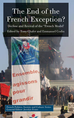 The End of the French Exception?: Decline and Revival of the 'French Model' (BOK)