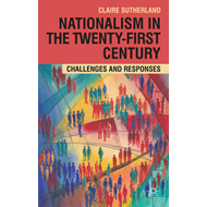 Nationalism in the Twenty-First Century: Challenges and Responses (BOK)