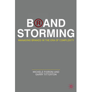 Brand Storming: Managing Brands in the Era of Complexity (BOK)