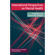 International Perspectives on Mental Health: Critical Issues Across the Lifespan (BOK)