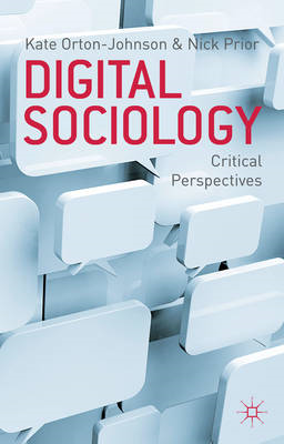 Digital Sociology: Critical Perspectives (BOK)