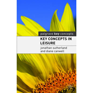 Key Concepts in Leisure (BOK)