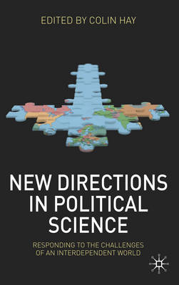New Directions in Political Science: Responding to the Challenges of an Interdependent World (BOK)